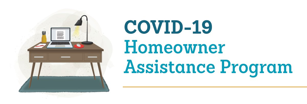 COVID-19 Homeowner Assistance Program